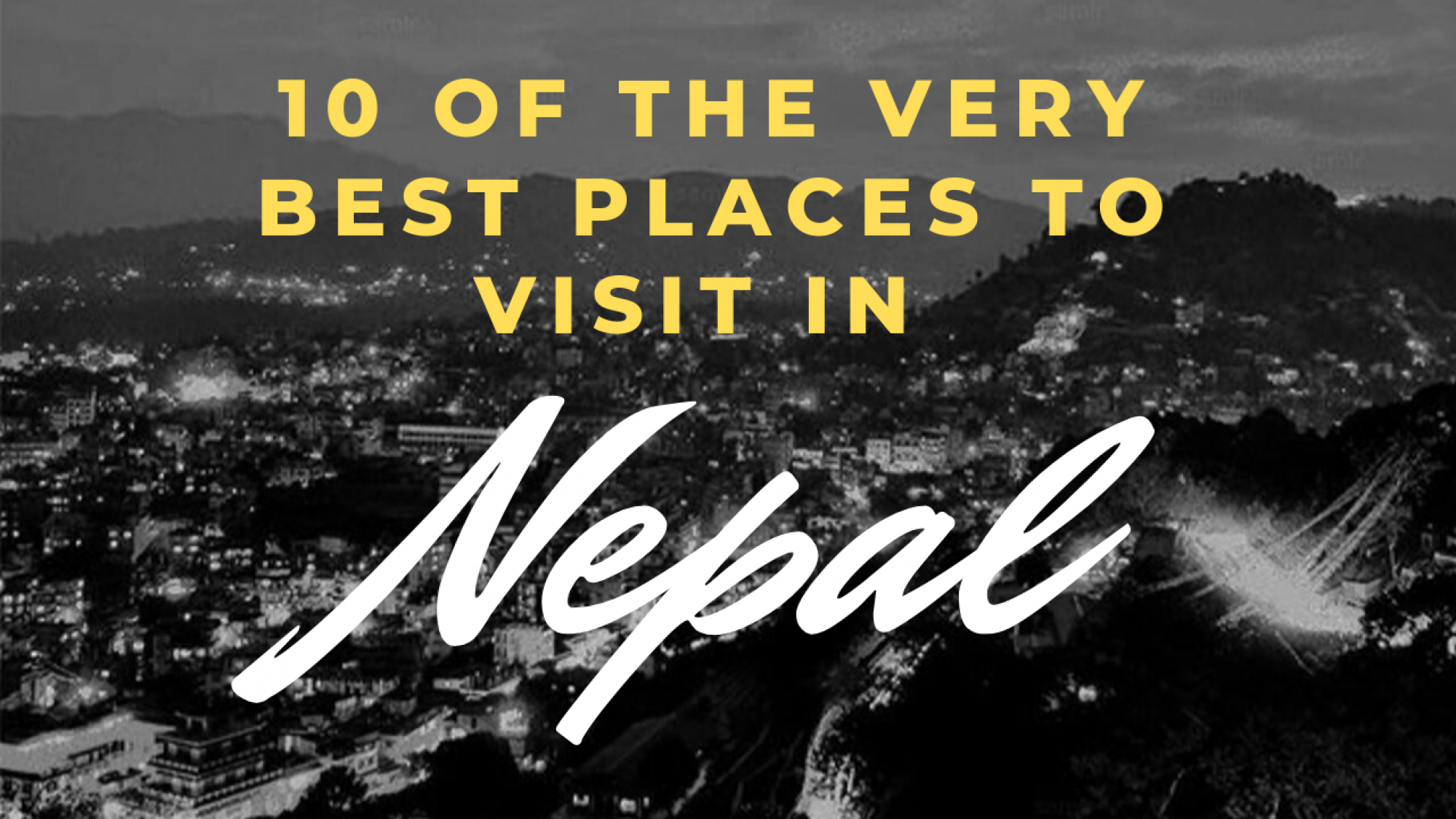 10 of The Very Best Places To Visit In
